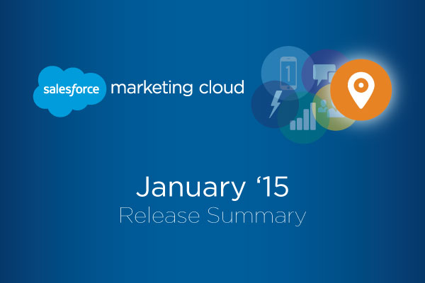 The Marketing Cloud January '15 Release Is Here
