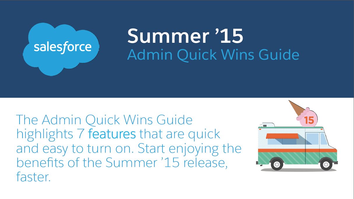The Summer '15 Release Admin Quick Wins Guide